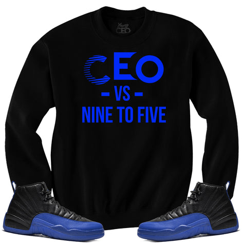 Jordan 12 game royal ceo vs nine to five black crewneck sweater-Young Ceo