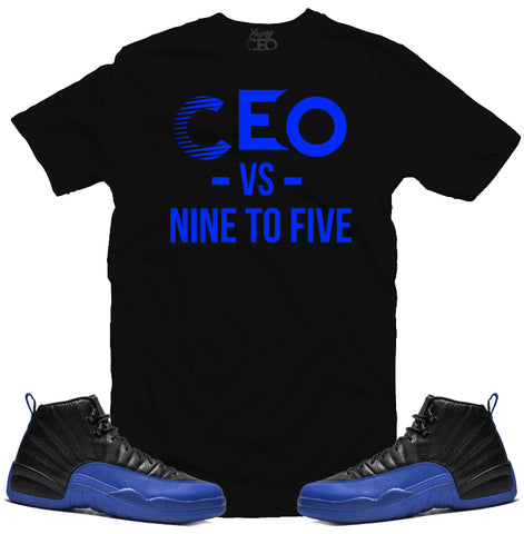 Jordan 12 game royal ceo vs nine to five black tee-Young Ceo