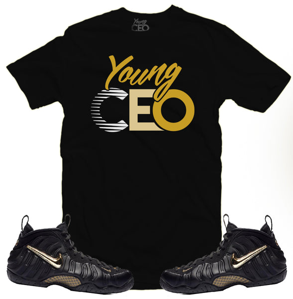 Nike foamposite pro gold metallic Young CEO black tee-Young Ceo