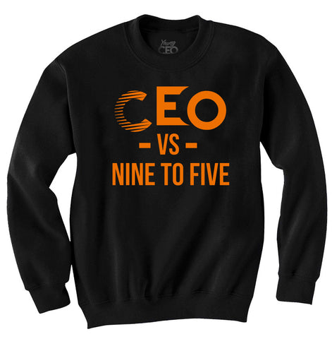 CEO vs 9-5 Orange &  Black  crew Neck