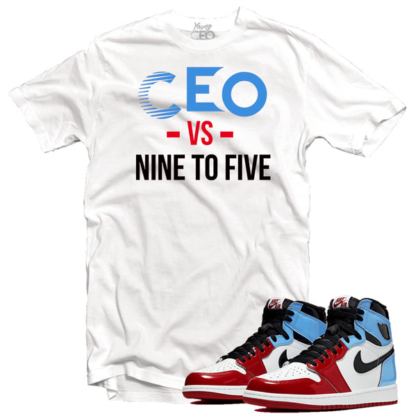 Jordan 1 fearless ceo vs nine to five white tee-Young Ceo