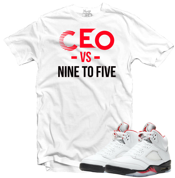 "Jordan 5 Fire Red ""Nine to Five"" White Tee-Young CEO"