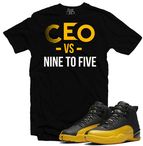 "Jordan 12 University Gold ""Nine To Five"" Black Tee-Young CEO Clothing"