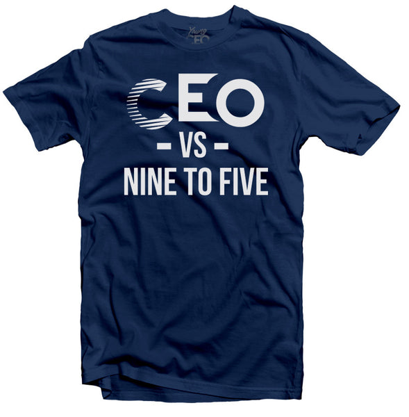 CEO VS NINE TO FIVE NAVY T-SHIRT