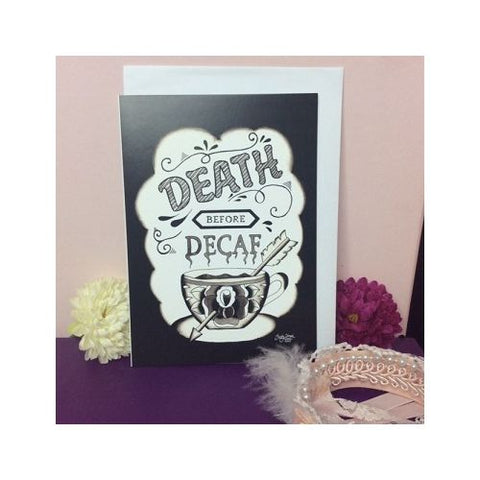 Jubly Umph - Death Before Decaf Greeting Card