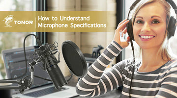 How to Understand Microphone Specifications
