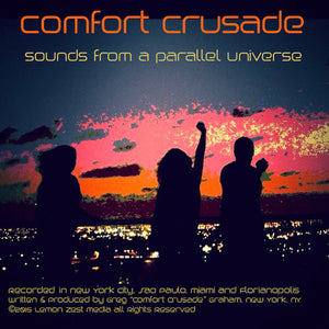 Sounds From A Parallel Universe (Continuous Mix) by Comfort Crusade - The Comfort Crusade Shopping Lounge