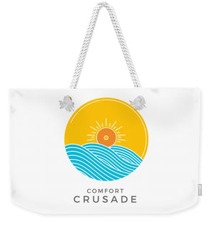 Chill, Relax, Enjoy. Comfort Crusade - Weekender Tote Bag - The Comfort Crusade Shopping Lounge