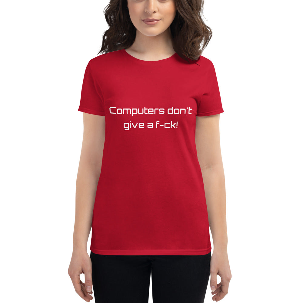 Punday Brunch - Computers Don't Give A F-ck Women's Fashion Fit Short Sleeve Tee - The Comfort Crusade Shopping Lounge