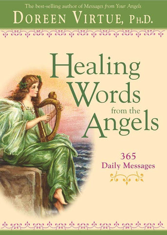 Healing Words | From The Angels 365 Daily  | Carpe Diem with Remi