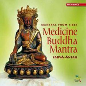 Mantras From Tibet Medicine Buddha Mantra CD | Carpe Diem with Remi