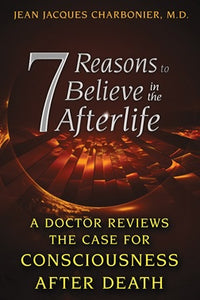 7 Reasons to Believe in the Afterlife - Carpe Diem With Remi