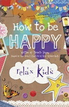 Relax Kids How To Be Happy | Carpe Diem with Remi