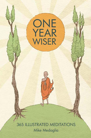 One Year Wiser | 365 Illustrated Meditations | Carpe Diem with Remi