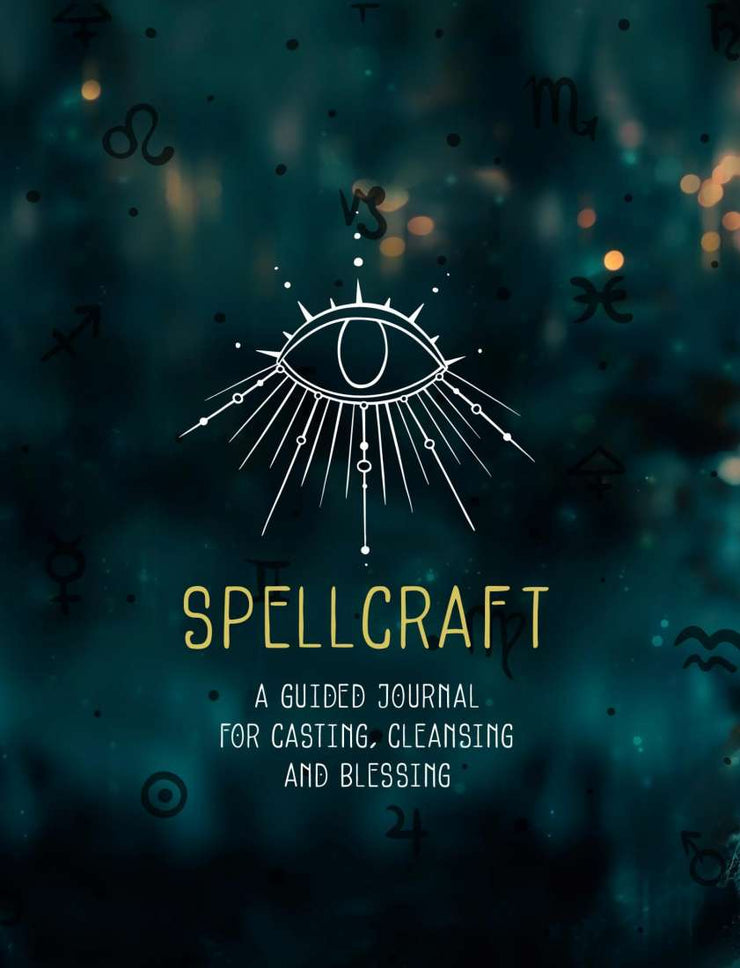 Spellcraft - A Guided Journal and Spell Book | Carpe Diem With Remi