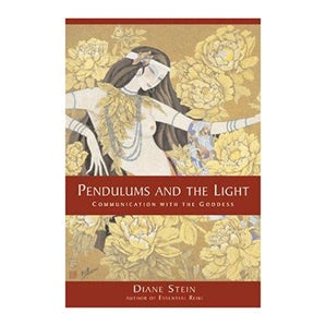Pendulums and The Light Book Diane Stein