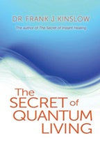 Secret of Quantum Living