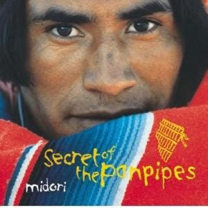 Secret Of The Panpipes | CD | Carpe Diem with Remi