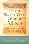 Awakening To The Secret Code Of Your Mind - Carpe Diem With Remi