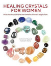 Healing Crystals For Women |  Carpe Diem with Remi