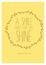 A Smile Makes Every Day Shine - Carpe Diem With Remi