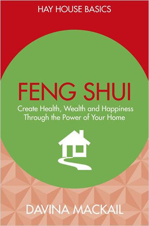 Feng Shui: Create Health, Wealth and Happiness | Carpe Diem With Remi