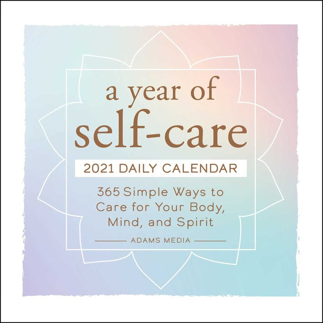 2021 A Year Of Self-Care Daily Calendar