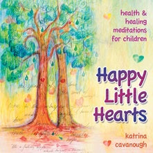 Happy Little Hearts CD Meditations For Children | Carpe Diem with Remi