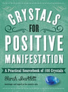Crystals for Positive Manifestation Sarah Bartlett - Carpe Diem With Remi