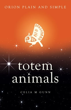 Totem Animals Book Orion Plain And Simple | Carpe Diem With Remi