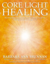 Core Light Healing | Barbara Ann Brennan | Carpe Diem with Remi