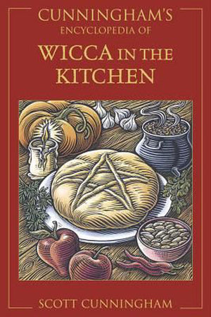 Cunningham's Encyclopedia of Wicca In The Kitchen | Carpe Diem With Remi