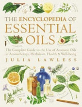 The Encyclopedia of Essential Oils | Carpe Diem with Remi