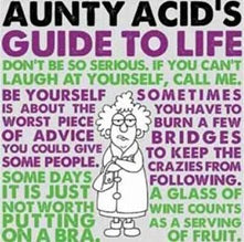 Aunty Acid's Guide to Life - Carpe Diem With Remi