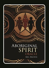 Aboriginal Spirit Oracle - Carpe Diem With Remi