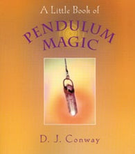 A Little Book of Pendulum Magic | Carpe Diem with Remi