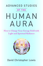 Advanced Studies of the Human Aura | Carpe Diem with Remi