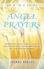 Angel Prayers An A - Z Guide - Carpe Diem With Remi