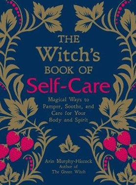 The Witches Book of Self-Care | Carpe Diem With Remi