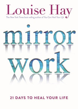 Mirror Work: 21 Days To Heal Your Life | Carpe Diem With Remi