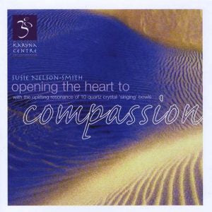 Opening The Heart To Compassion | CD  | Carpe Diem with Remi
