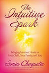 The Intuitive Spark Book | Sonia Choquette | Carpe Diem with Remi