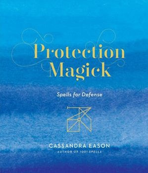 Protection Magick | Carpe Diem With Remi
