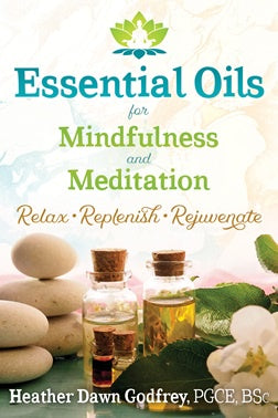 Essential Oils For Mindfulness and Meditation | Carpe Diem with Remi
