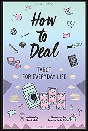 How to Deal: Tarot for Everyday Life | Carpe Diem With Remi