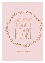 Make Every Day A Work Of Heart | Carpe Diem With Remi