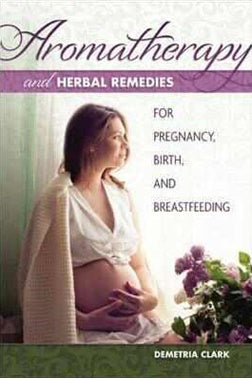 Aromatherapy and Herbal Remedies For Pregnancy | Carpe Diem With Remi