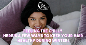 Feeling the chill? Here are a few ways to keep your hair healthy this winter!