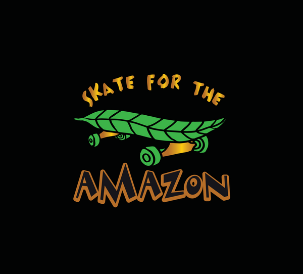 Skate For The Amazon T-Shirt