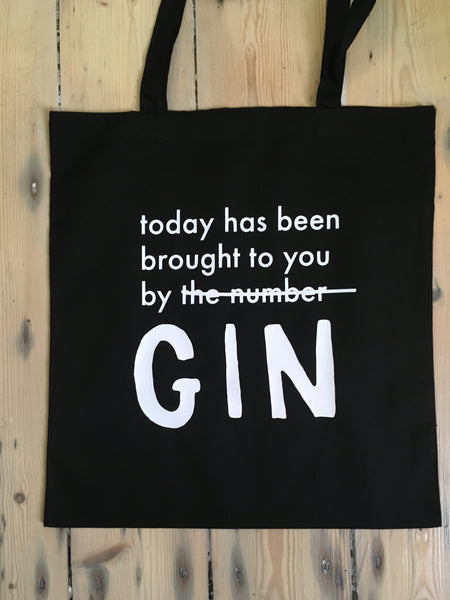 "Personalised ""Today has been brought to you by..."" Tote"